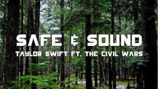Taylor Swift feat The Civil Wars - Safe & Sound (lyrics+HD)