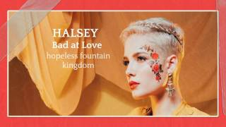 Bad At Love - Halsey (Clean Version)