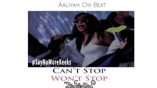 Aaliyah - Can't Stop Won't Stop