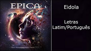 Epica - Eidola (Letras Latim/Português)