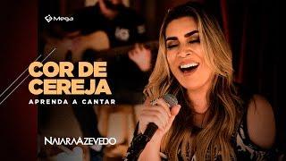 Naiara Azevedo - Cor de Cereja | Prévia do DVD - Aprenda a Cantar