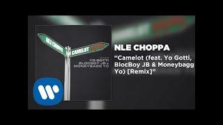 NLE Choppa - Camelot (Remix) (feat. Yo Gotti, BlocBoy JB & Moneybagg Yo)