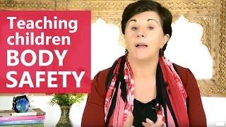 Teaching children body safety - Maggie Dent