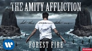 The Amity Affliction - Forest Fire (Audio)