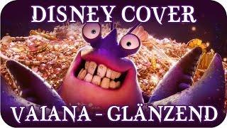 🎤 Disney Cover - Vaiana - Glänzend (Moana - Shiny German Cover)
