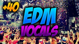EDM DROP VOCALS (40 vocals Pack) | Free Download