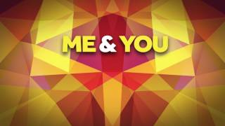 Calmani & Grey - Me & You [FREE DOWNLOAD]