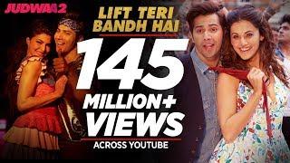 Lift Teri Bandh Hai Song | Judwaa 2 | Varun | Jacqueline | Taapsee | David Dhawan | Anu Malik