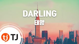 [TJ노래방] DARLING - 태양(Taeyang) / TJ Karaoke