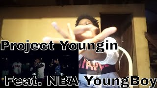 "Project Youngin Feat. NBA YoungBoy ""Biggest Blessing"" (REACTION)"