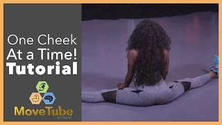How to Twerk One Cheek at a Time! Part 2