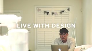 LIVE WITH DESIGN Ep. 3 - Sung Wook Park