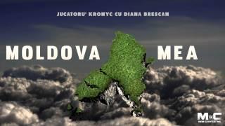 Jucătoru' Kronyc cu Diana Brescan - Moldova Mea