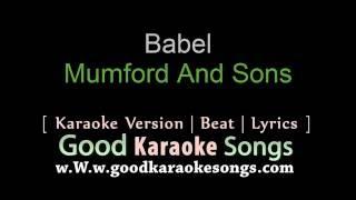 Babel  - Mumford And Sons (Lyrics Karaoke) [ goodkaraokesongs.com ]