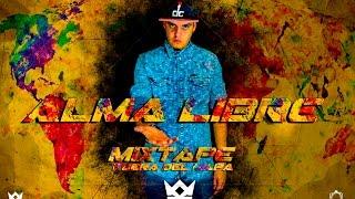 KAIROS MC: 6 - Alma Libre MixTape Fuera del Mapa ft. Omar Guerrero Ritmico