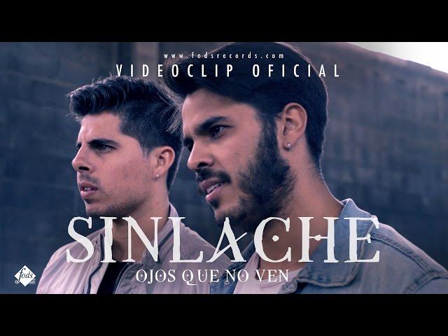 """Vídeo oficial de """"Ojos que no ven"""" de Sinlache"""