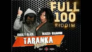 TABANKA REMIX Charly Blacks ft Macka Diamond