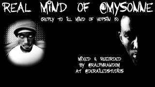 Real Mind of Mysonne - Reply to Ill Mind of Hopsin 5 - New Hip Hop Song - Rap Video
