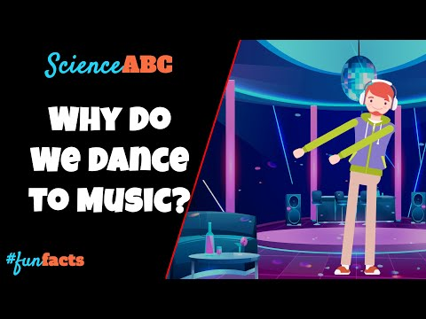 Why Do We Dance To Music?