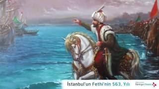 İstanbul'un Fethi'nin 563. Yılı - Mehter Marşı