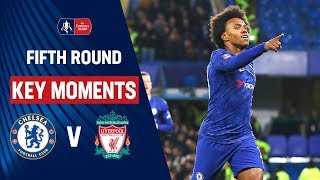 Chelsea vs Liverpool | Key Moments | Fifth Round | Emirates FA Cup 19/20