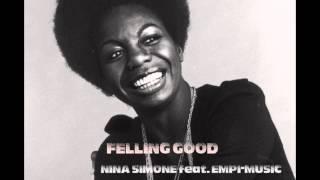 Feeling good  Nina simone feat  Empi music