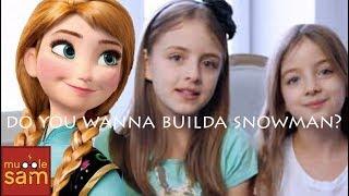DO YOU WANNA BUILD A SNOWMAN? - FROZEN | Mugglesam