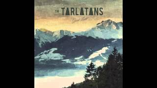As Long As You're Happy- The Tarlatans