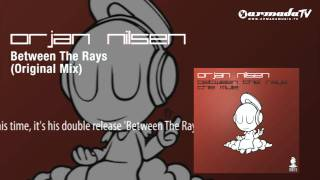 Orjan Nilsen - Between The Rays (Original Mix)