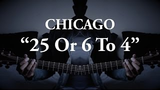 """25 Or 6 To 4"" by Chicago (Fingerstyle Guitar Cover) Arr. Alberto Villa [W/TABS]"