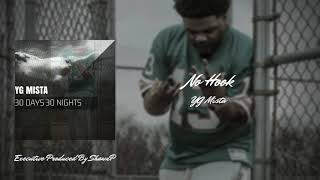 YG Mista - No Hook (Audio)