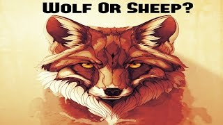 Are You A Wolf or A Sheep?!