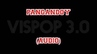 Pangandoy By Daryl Leong - Vispop 3.0 (AUDIO)