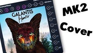 Galantis - Hunter || launchpad Mk2 Cover
