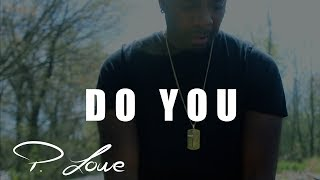 P. Lowe - Do You (Official Video) - Saxo-Kizomba 2017
