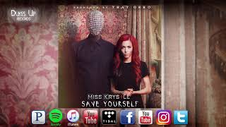Miss Krystle - Save Yourself (Official Audio)