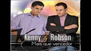 Mais que vencedor Kenny e Robson louvor cristão