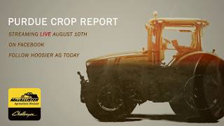 Hoosier Ag Today to Broadcast Purdue Crop Report Program live on Facebook