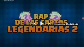 Rap cartas legendarias 2