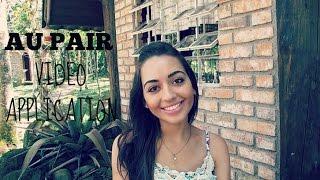 Au Pair Video Application - Mayara