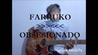 Farruko - Obsesionado (cover) Acústico by Andii