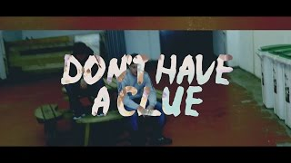 Ozone Media: Rdot x Swifty - Don't Have a Clue [OFFICIAL VIDEO]