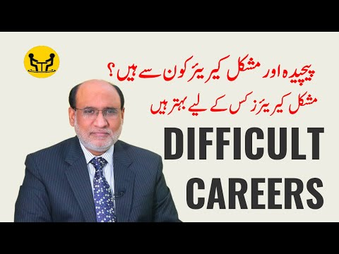 Difficult Careers for whom