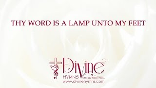 Thy Word Is A Lamp Unto My Feet (Thy Word)