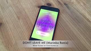 Don't Leave Me Ringtone - BTS (방탄소년단) Tribute Marimba Remix Ringtone (BTS DON'T LEAVE ME)