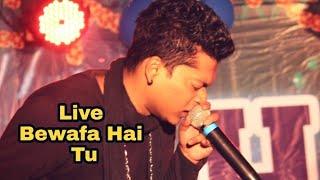 Bewafa hai tu || Sampreet Dutta || live performance || Kolkata || 2018