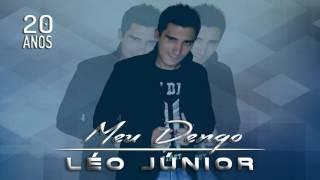 Léo Júnior - Meu dengo (Áudio Oficial)