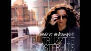 Another Saturday Night- Trijntje Oosterhuis