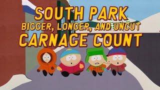 South Park: Bigger Longer & Uncut (1999) Carnage Count