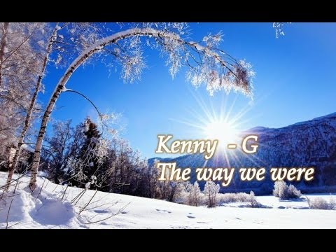 kenny-g-the-way-we-were-kennyguille